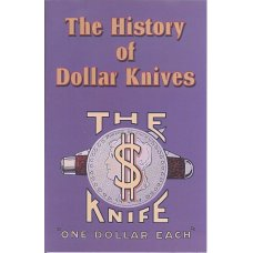 History of Dollar Knives by Krauss and Clark