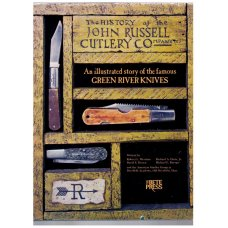 RUSSELL FACTORY AND KNIVES (GREAT HISTORY ON THEM BOOK)