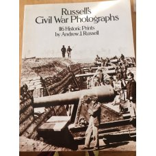 RUSSELL'S CIVIL WAR PICTURES BOOK 116 HISTORIC ONES