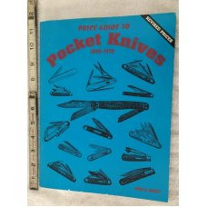 Price Guide To Pocket Knives - 1890-1970  -  By Jacob N. Jarrett 2nd printing - 296 pages