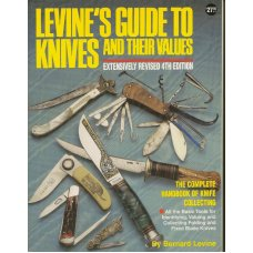LEVINE'S GUIDE TO KNIVES AND THEIR VALUES 4th Edition